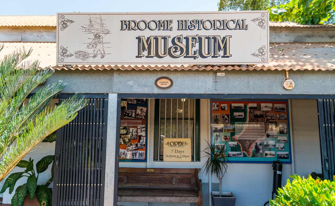 Broome Historical Museum is a must see for tourists