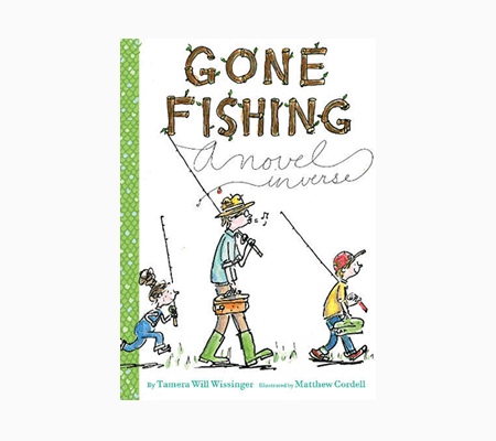 Gone Fishing by Tamera Will Wissinger
