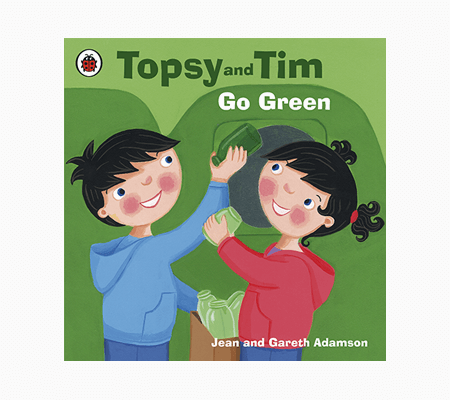 Topsy and Tim Go Green by Jean and Gareth Adamson