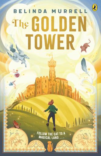 The Golden Tower by Belinda Murrell